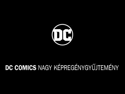 DC Comics nagy képregénygyüjtemény